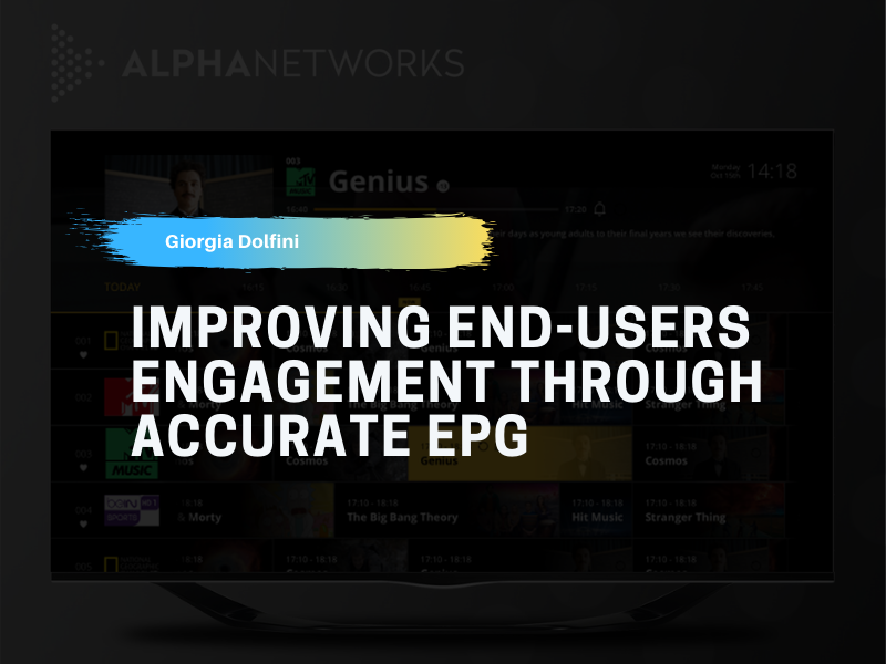 Accurate EPG improving end-users engagement